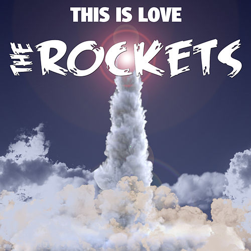This Is Love by The Rockets