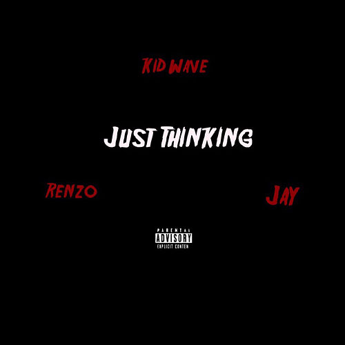 Just Thinking by Kid Wave