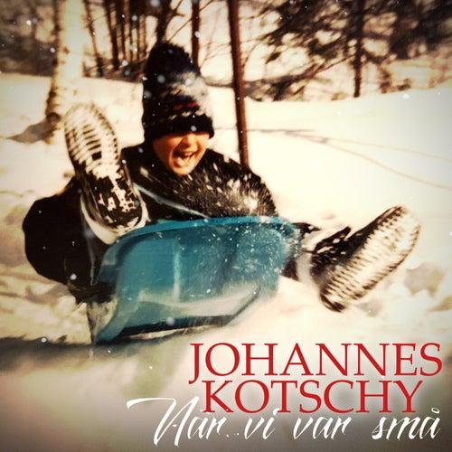 När vi var små by Johannes Kotschy