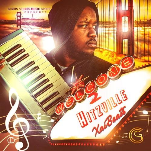Welcome 2 Hitzville - EP by Xai Beats