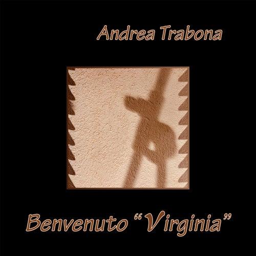 Benvenuto 'Virginia' di Andrea Trabona