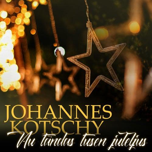 Nu tändas tusen juleljus by Johannes Kotschy