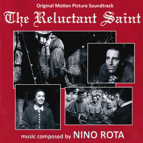 The Reluctant Saint (Original Motion Picture Soundtrack) von Nino Rota