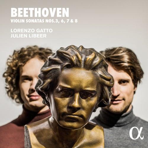 Beethoven: Violin Sonatas Nos. 3, 6, 7 & 8 by Lorenzo Gatto