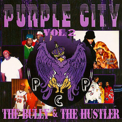 PCP Vol. 2: The Bully & The Hustler de Various Artists