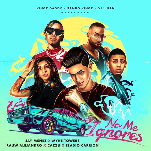 No Me Ignores (feat. Cazzu & Eladio Carrión) de Myke Towers Jay Menez