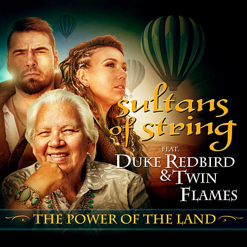 The Power of the Land by Sultans of String