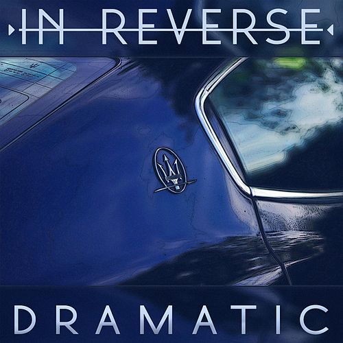Dramatic by InReverse