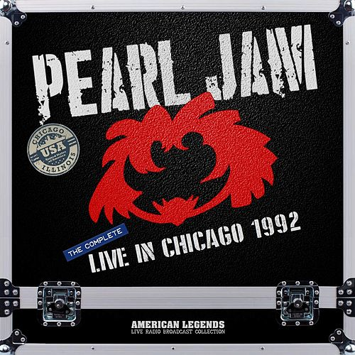 Pearl Jam - Chicago 1992 by Pearl Jam