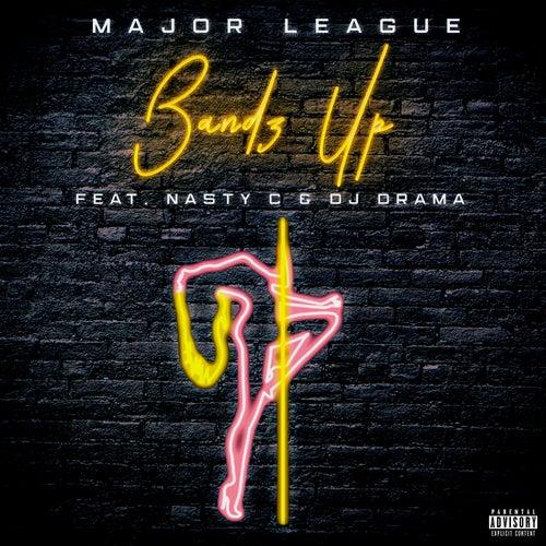Bandz Up de Major League Djz