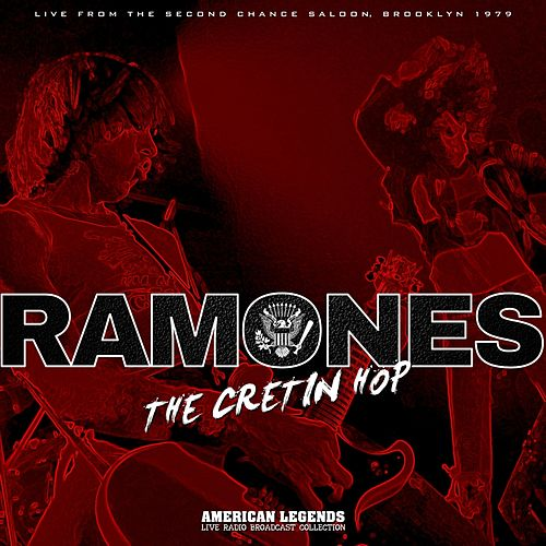 Ramones - Cretin Hop by The Ramones