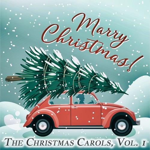 The Christmas Carols, Vol. 1 von Various Artists