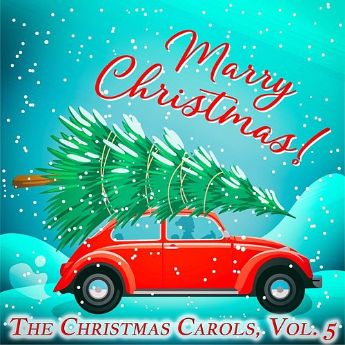 The Christmas Carols, Vol. 5 di Various Artists