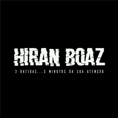 3 Batidas... 5 Minutos da Sua Atenção by Hiran Boaz