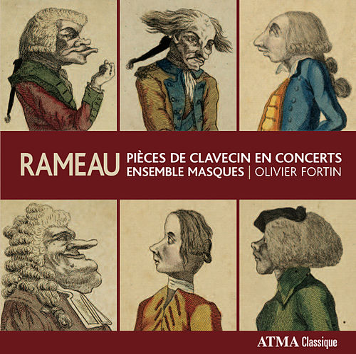Rameau: Pieces de clavecin en concerts de Masques