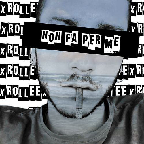 Non fa per me (Original Mix) de xRollee