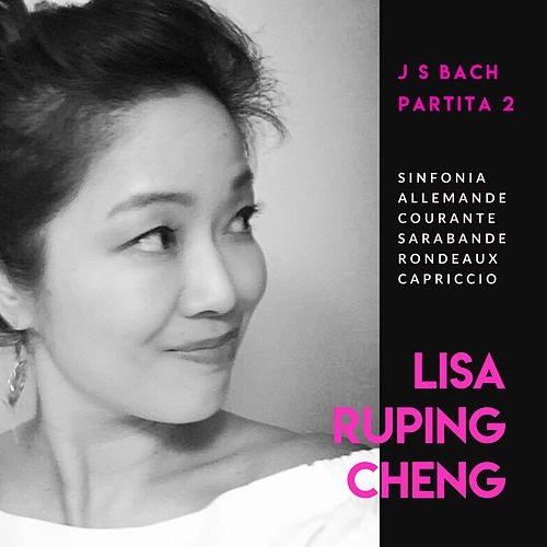 Partita No 2 von Lisa Ruping Cheng