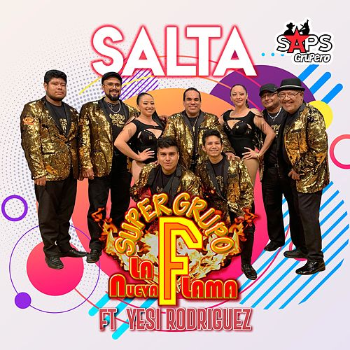 Salta by Super Grupo F la Nueva Flama