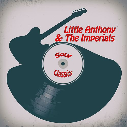 Soul Classics fra Little Anthony and the Imperials