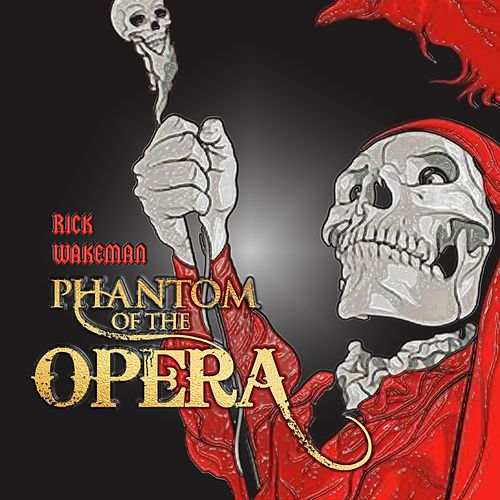 Rick Wakeman - Phantom Of The Opera de Rick Wakeman