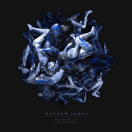 Between Us (The Remixes) de Hayden James