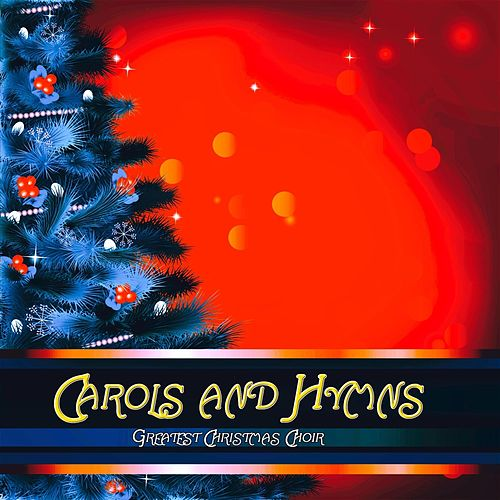 Carols and Hymns von Various Artists
