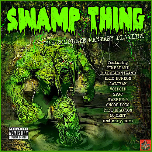 Swamp Thing - The Complete Fantasy Playlist de Various Artists