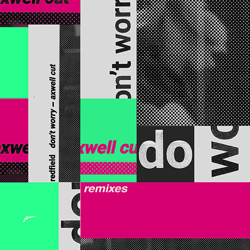Don't Worry (Remixes) di Redfield
