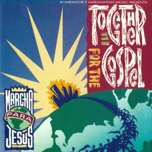 Together For The Gospel: Marcha Para Jesus von Vários Artistas