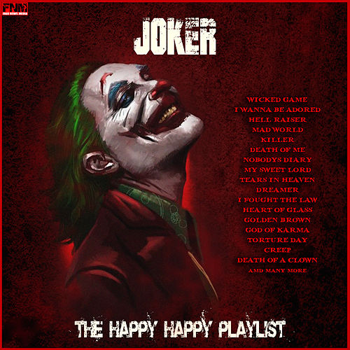 Joker - The Happy Happy Playlist by Various Artists