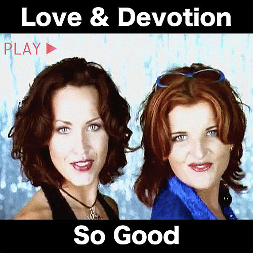 So Good by Love