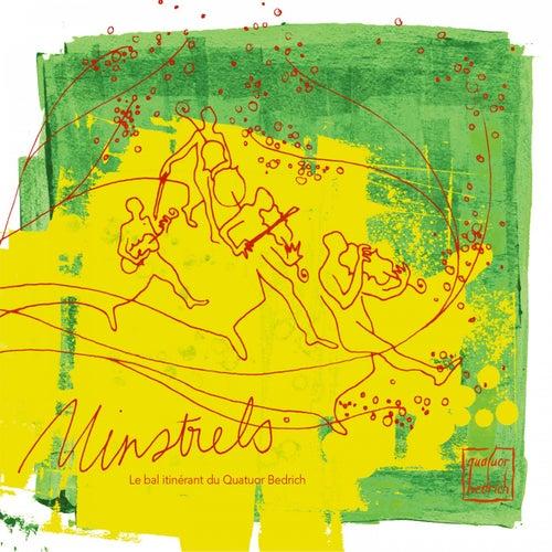 Minstrels: Le bal Itinérant by Quatuor Bedrich