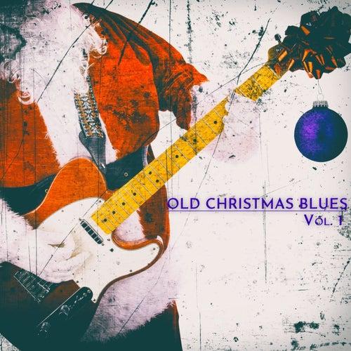Old Christmas Blues, Vol. 1 de Various Artists
