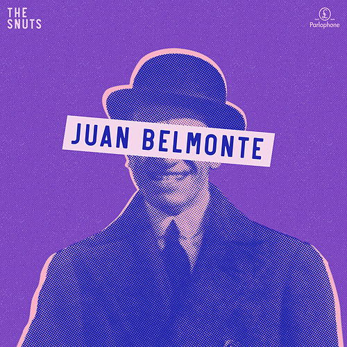 Juan Belmonte by The Snuts