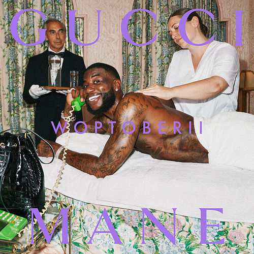 Woptober II von Gucci Mane
