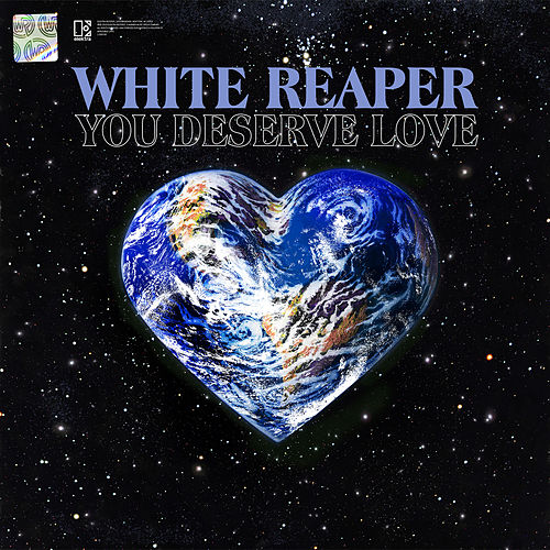 You Deserve Love di White Reaper