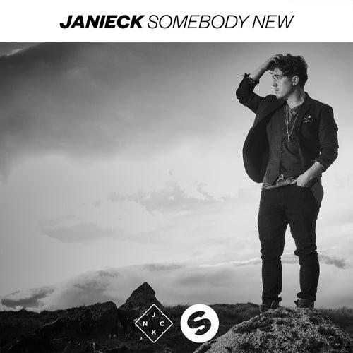 Somebody New von Janieck