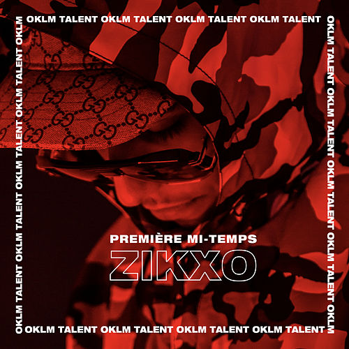 Première mi-temps (Freestyle OKLM) de Zikxo