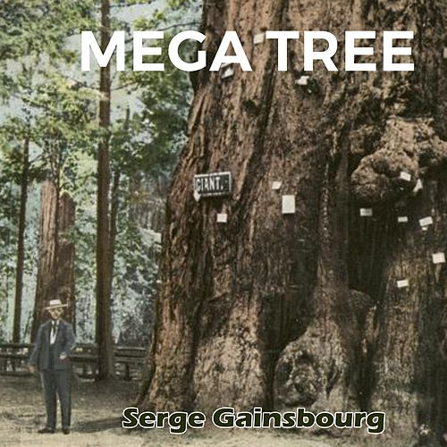 Mega Tree de Serge Gainsbourg