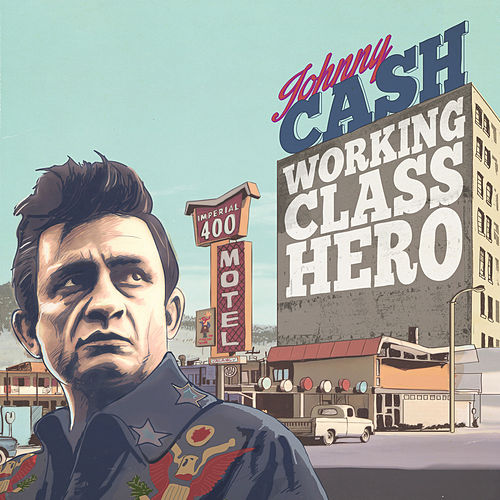Johnny Cash Working Class Hero (Digitally Remastered) de Johnny Cash