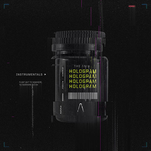 Hologram (Instrumentals) by The Anix