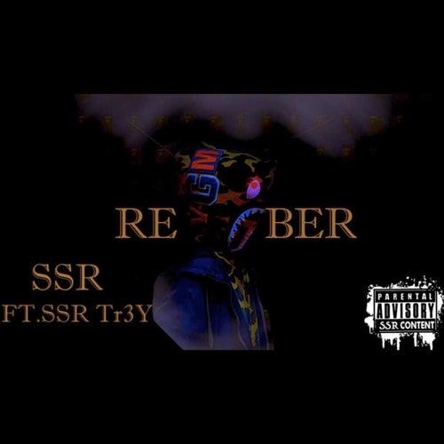 Remember von Ssr Tr3y