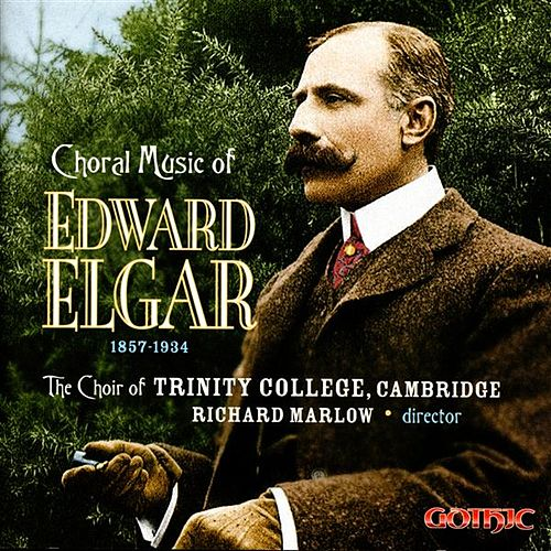 Elgar: Choral Music by Richard Marlow