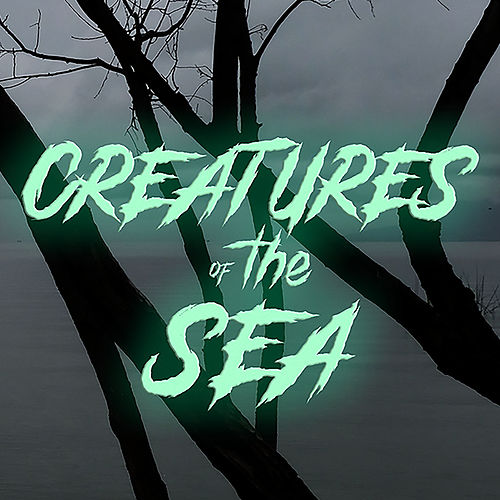 Creatures Of The Sea by Kem