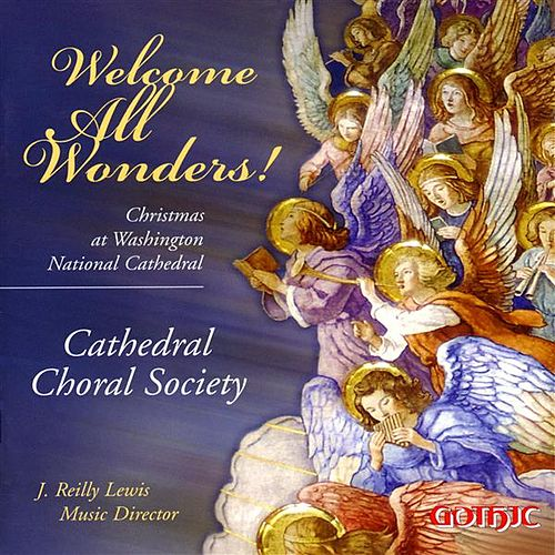 Welcome All Wonders!: Christmas at Washington National Cathedral von Various Artists