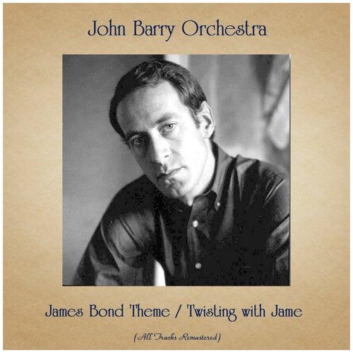 James Bond Theme / Twisting with Jame (All Tracks Remastered) de John Barry
