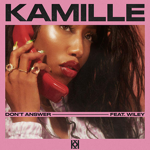 Don't Answer (feat. Wiley) von Kamille
