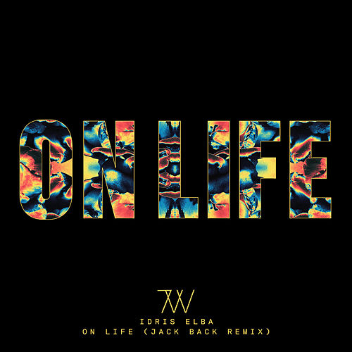 On Life (Jack Back Remix) von Idris Elba
