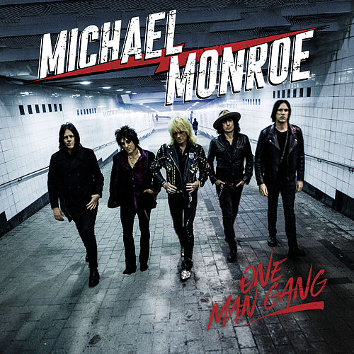 One Man Gang by Michael Monroe