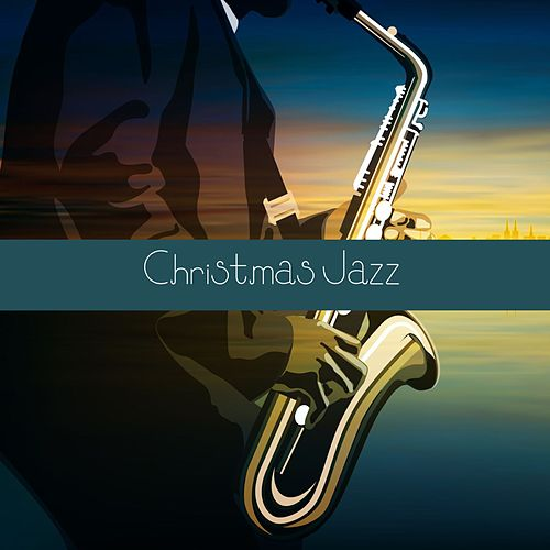 Christmas Jazz von Various Artists